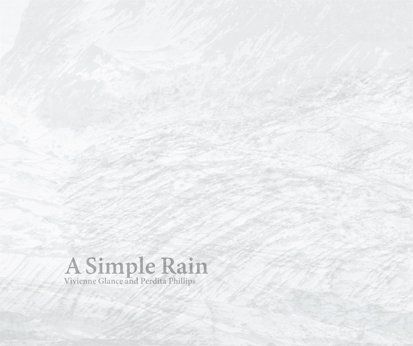 A simple rain by Vivienne Glance (text) and Perdita Phillips (images)